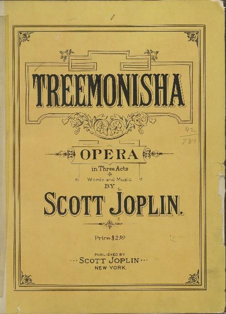 An old, yellowed scorebook that says Treemonisha opera in three acts by Scott Joplin