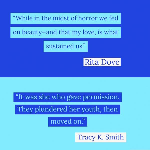 quotes by poets Rita Dove and Tracy K Smith