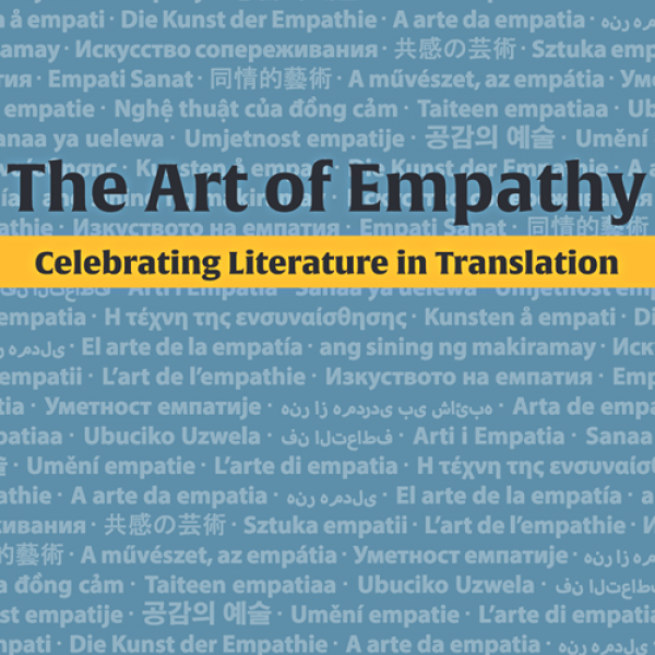 The Art of Empathy: Celebrating Literature in Translation cover