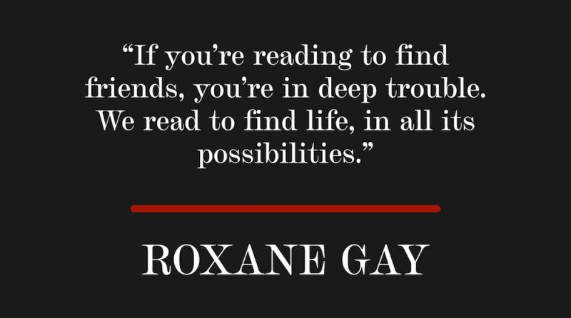 quote by Roxane Gay