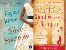 Two book covers: Tayari Jones Silver Sparrow over a sky background with the neck-down body of a black girl in a patterned dress In the Shadow of the Banyan Tree by Vaddey Ratner with a woman and child standing beneath a tree on a pale yellow cover