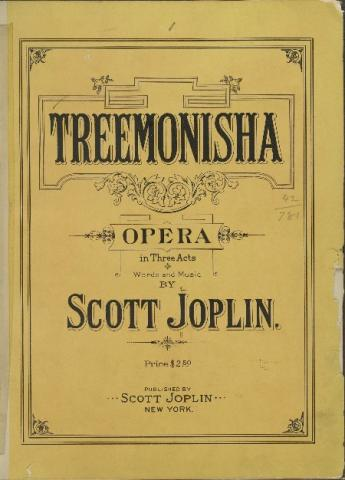 An old, yellowed scorebook that says Treemonisha opera in three acts by Scott Joplin