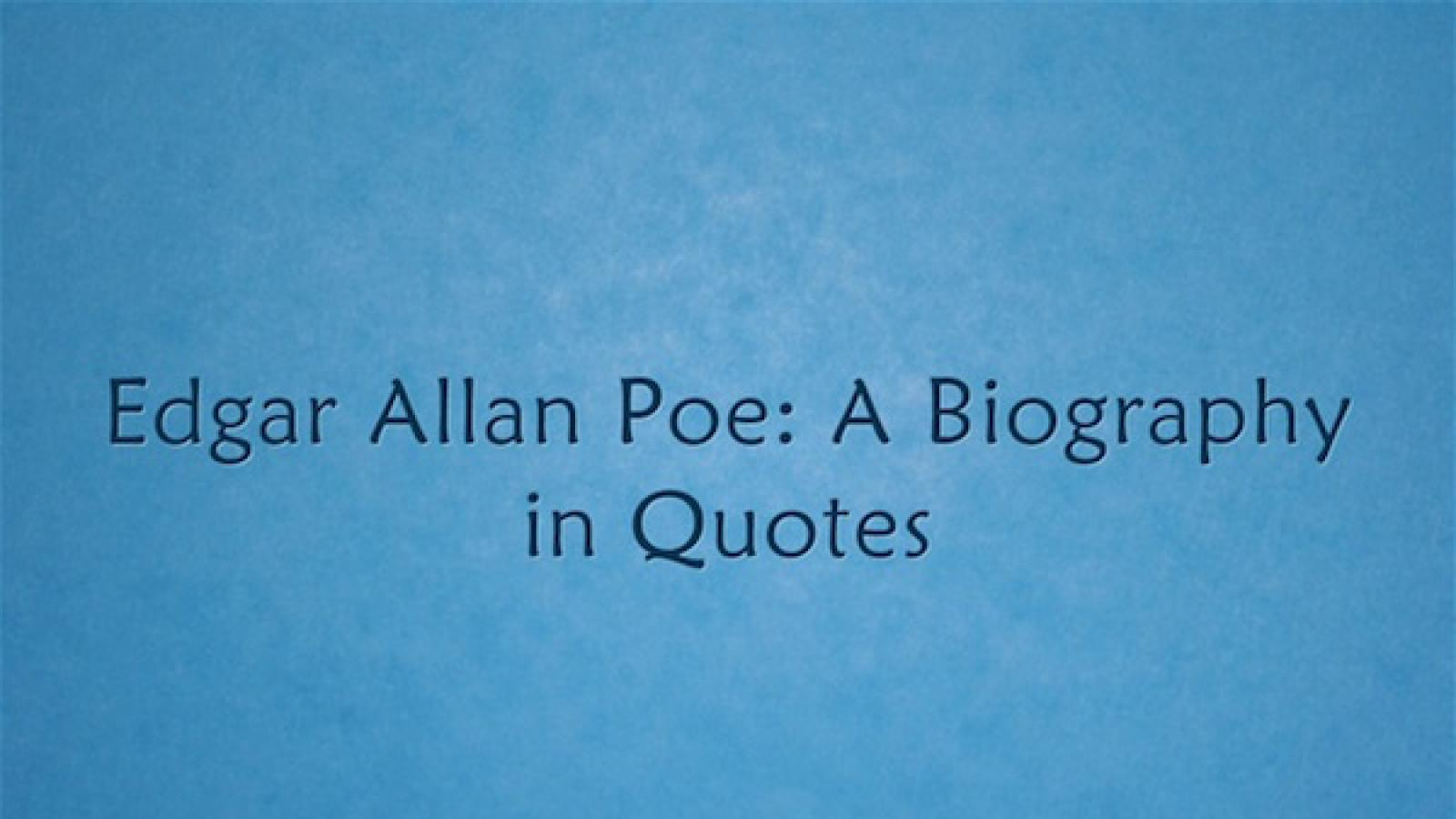Edgar Allan Poe A Biography In Quotes National Endowment For The Arts