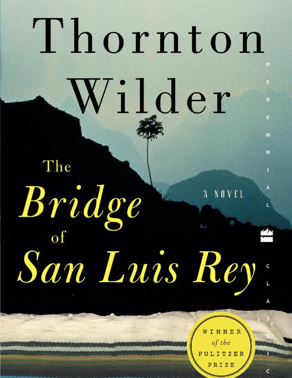 Bridge of San Luis Rey book cover